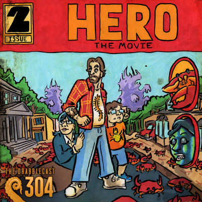 Cover for Drabblecast episode 304, Hero the Movie pt. 2, by Joe Botsch