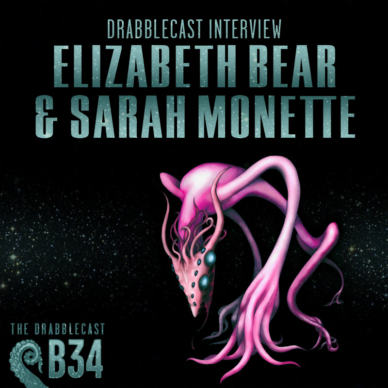 Cover for Drabblecast B-Sides episode 34, Drabblecast Interview: Elizabeth Bear and Sarah Monette, by Bo Kaier