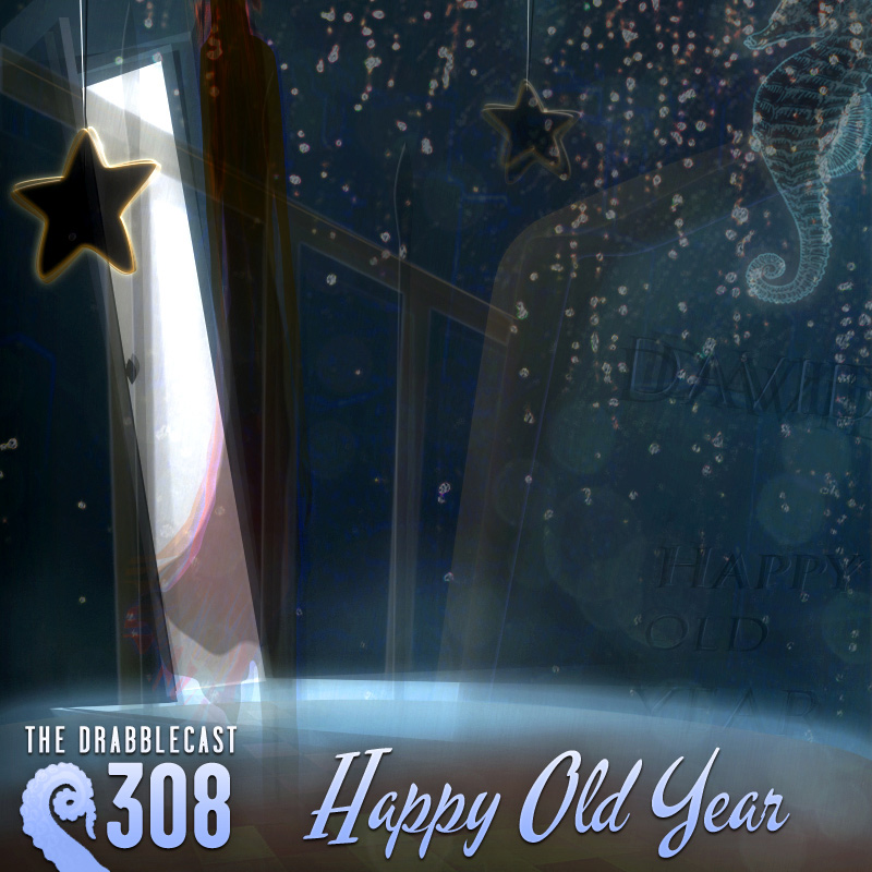 cover for Drabblecast 308, Happy Old Year