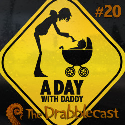 Cover for Drabblecast 20, A Day With Daddy, by Bo Kaier