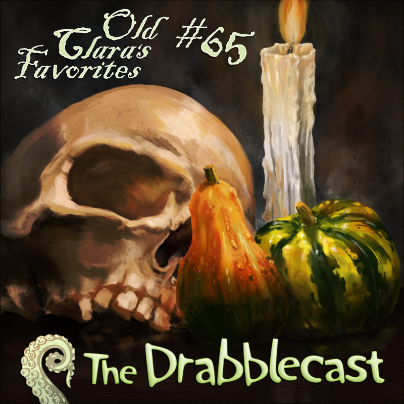 Cover for Drabblecast 65, Old Clara's Favorites, by CRNsurf