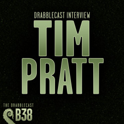 Cover for Drabblecast B-Sides episode 38, Interview with Tim Pratt