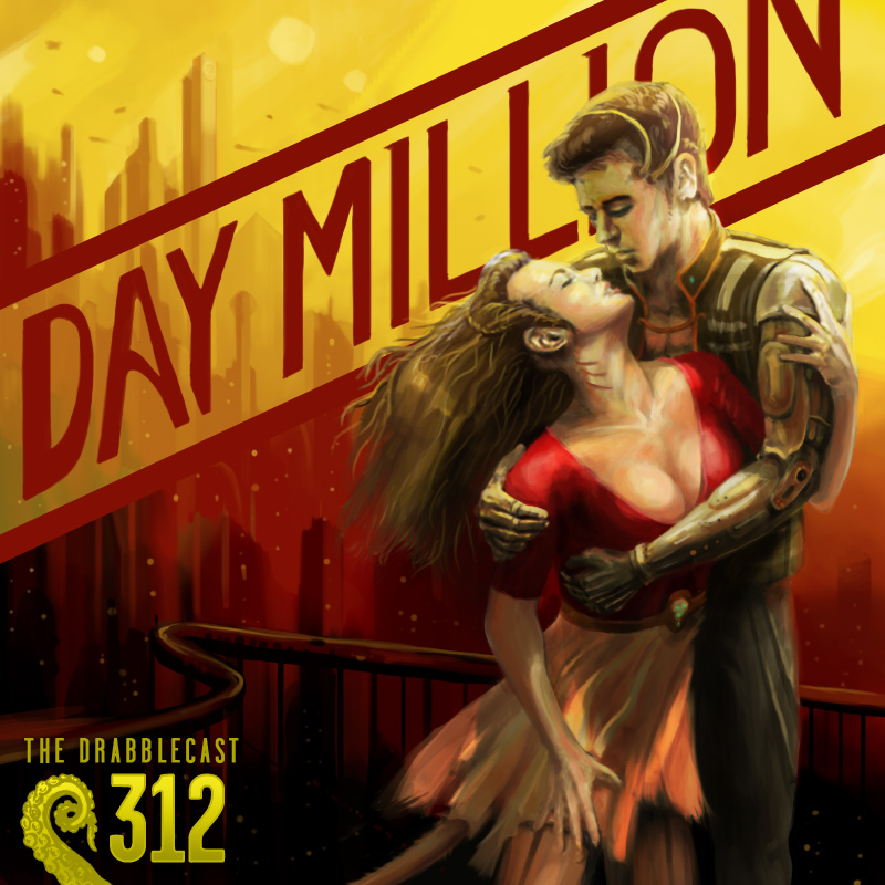 Cover for Drabblecast 312, Day Million, by CRNsurf