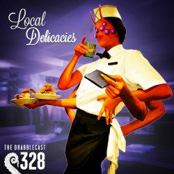 Cover for Drabblecast 328, Local Delicacies, by Bo Kaier