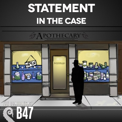 Cover for Drabblecast B-Sides 47, Statement in the Case, by David Krummenacher