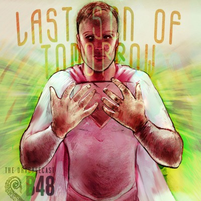 Cover for Drabblecast B-Sides 48, Last Son of Tomorrow, by Bo Kaier