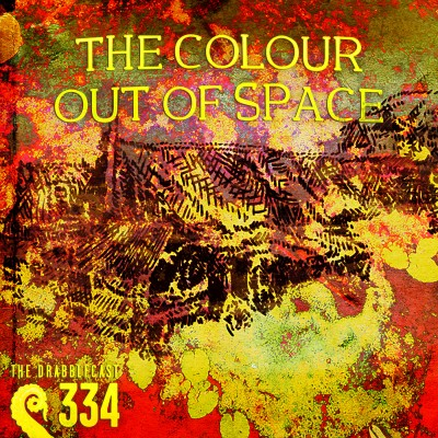 Cover for Drabblecast episode 334, The Colour Out of Space, by UNMARU