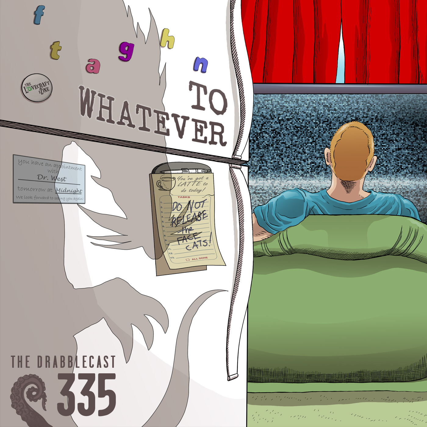 Cover for Drabblecast episode 335, To Whatever, by Mike Dominic