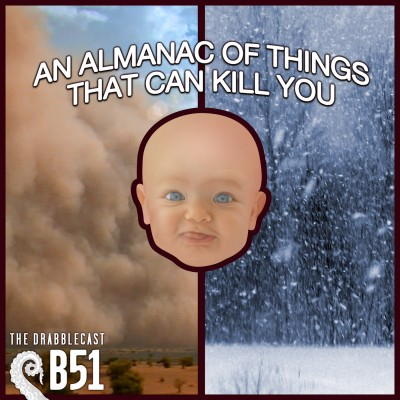 Cover for Drabblecast B-Sides 51, An Almanac of Things that Can Kill You, by Forrest Warner