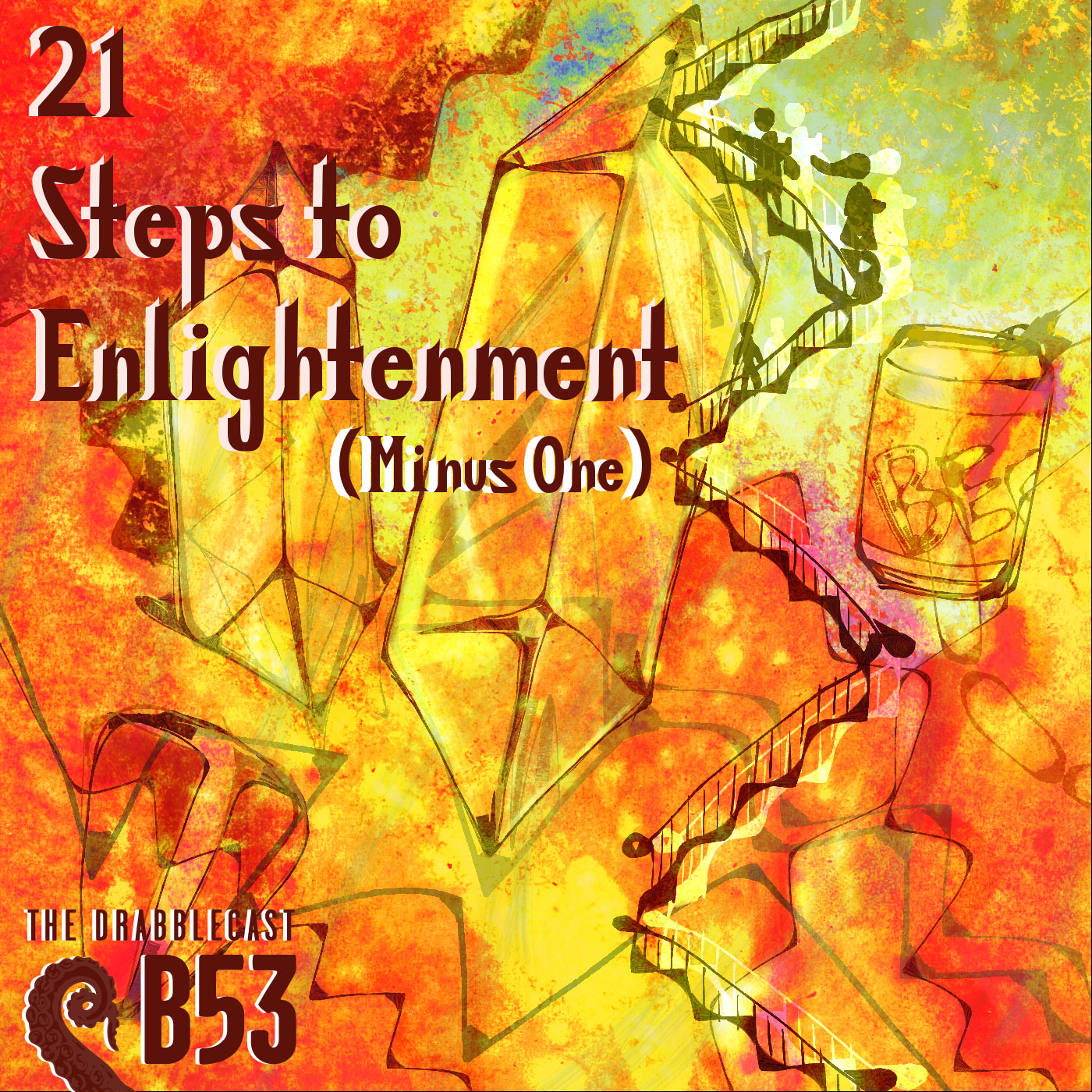 Cover for Drabblecast B-Sides 53, 21 Steps to Enlightenment (Minus 1), by Shea Bartel