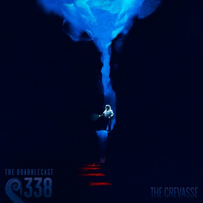 Cover for Drabblecast episode 338, The Crevasse, by Jay Holloway