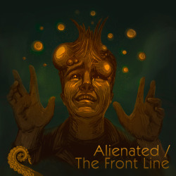 Drabblecast Alienated / The Front Line by Mary Mattice
