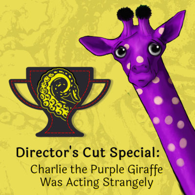 Cover art for Director's Cut: Charlie the Purple Giraffe
