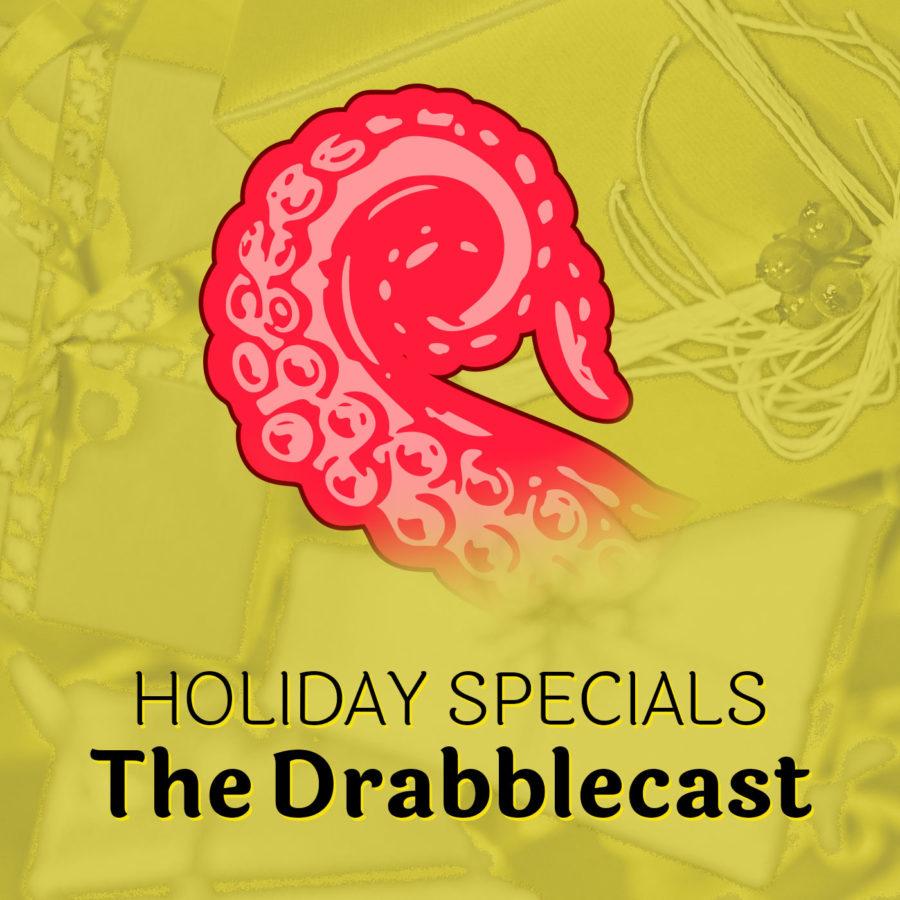 Drabblecast Holiday Specials