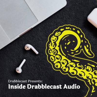 Cover art for Inside Drabblecast Audio