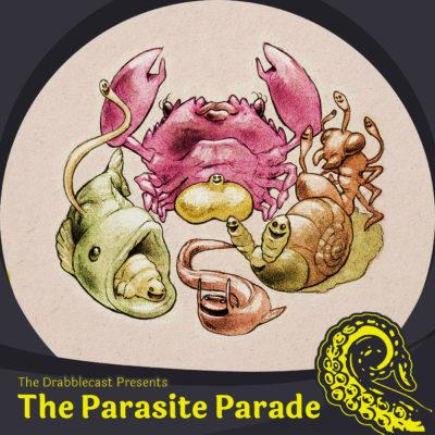 Drabblecast Presents the Parasite Parade Cover