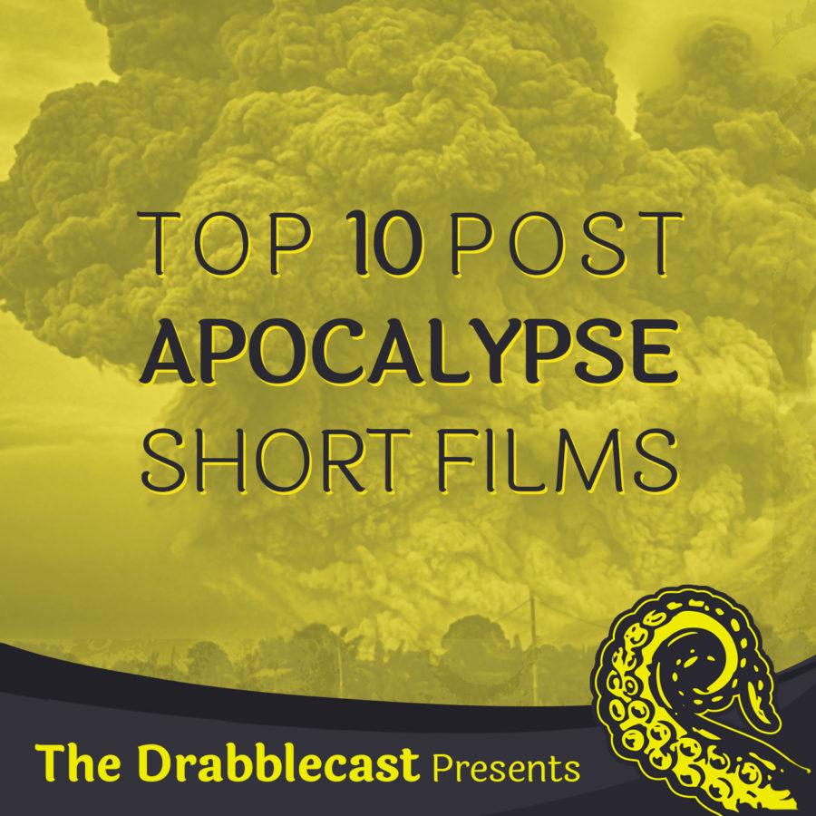 Top 10 Post Apocalypse Short Films