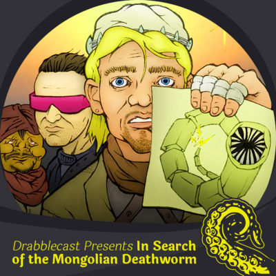 Drabblecast Presents: In Search of the Mongolian Deathworm