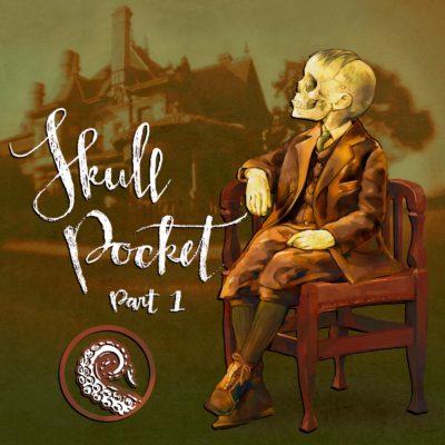 Drabblecast cover Skullpocket Part 1 by Bo Kaier and Ellis Dunegan