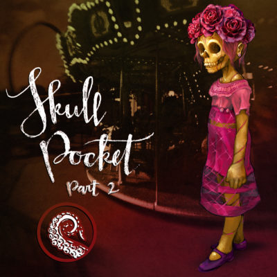 Drabblecast cover Skullpocket Part 2 by Bo Kaier and Ellis Dunegan