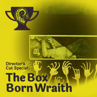 Drabblecast Director's Cut The Box Born Wraith by David Flett