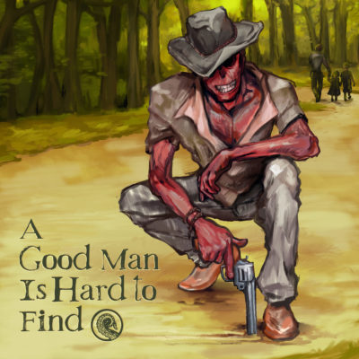 Cover for Drabblecast Episode A Good Man Is Hard to Find by Bo Kaier